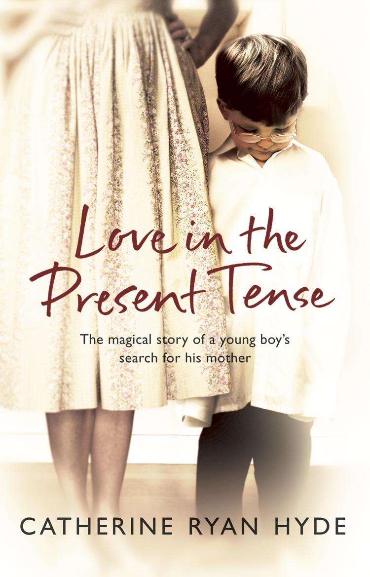 Ryan Hyde, Catherine Love In The Present Tense catherine ryan hyde love in the present tense