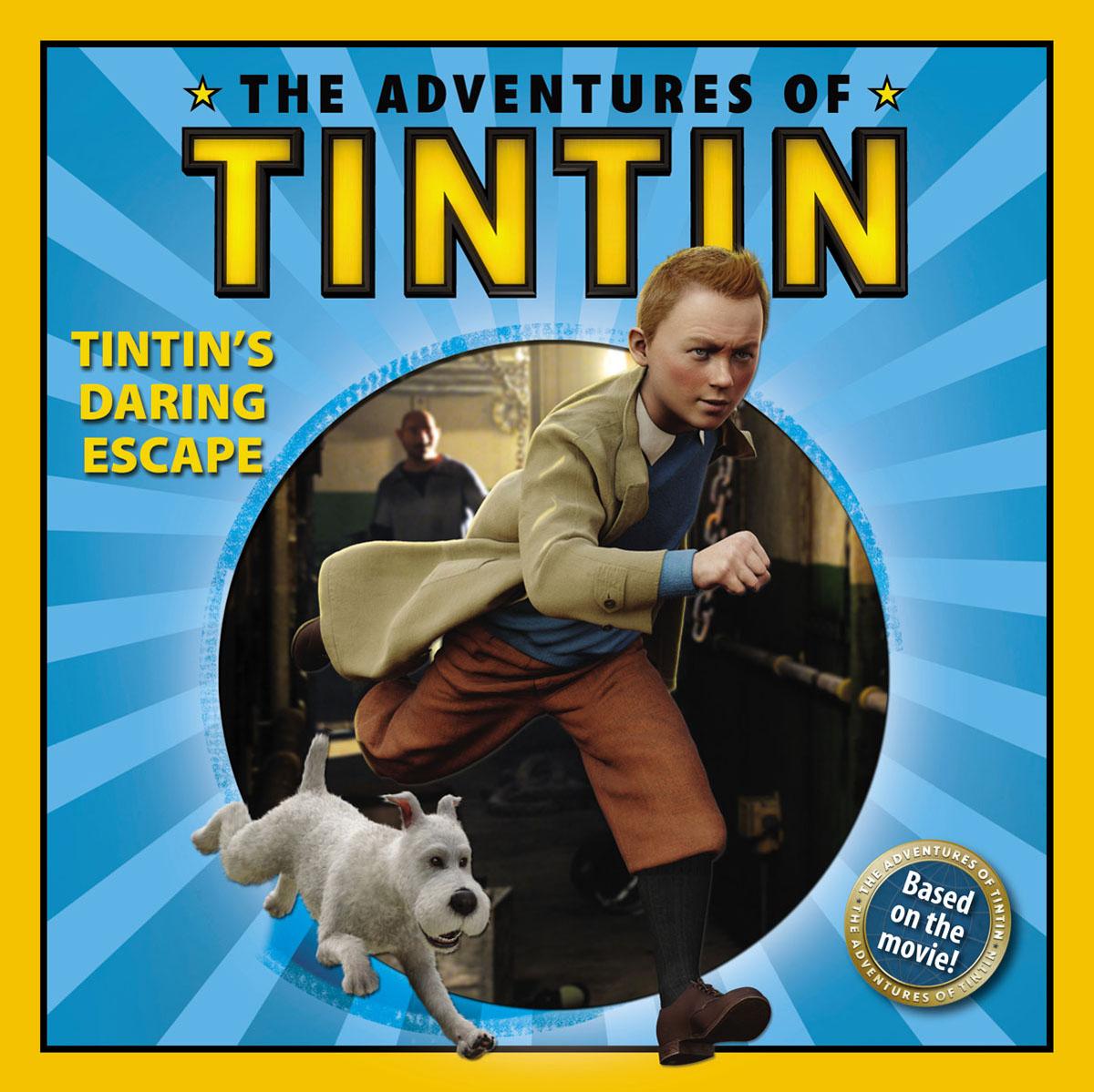 Bantam Books. The Adventures of Tintin: Tintin's Daring Escape