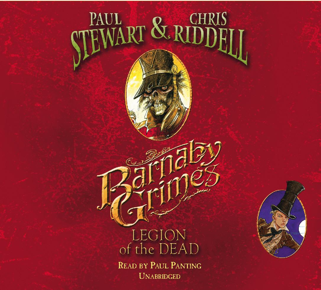 Riddell, Chris, Stewart, Paul. Barnaby Grimes: Legion of the Dead