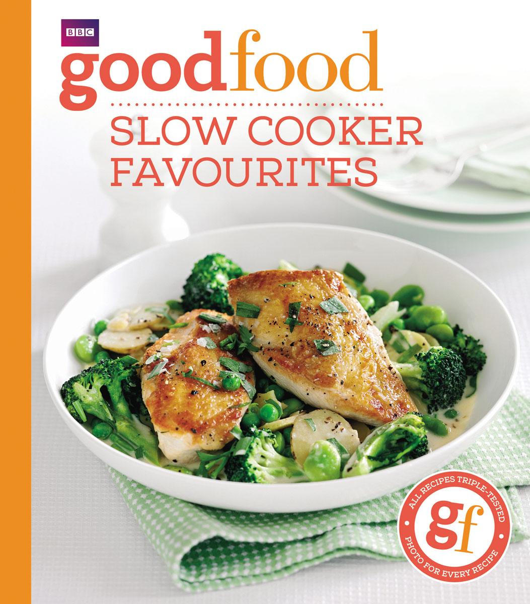 Cook, Sarah. Good Food: Slow cooker favourites