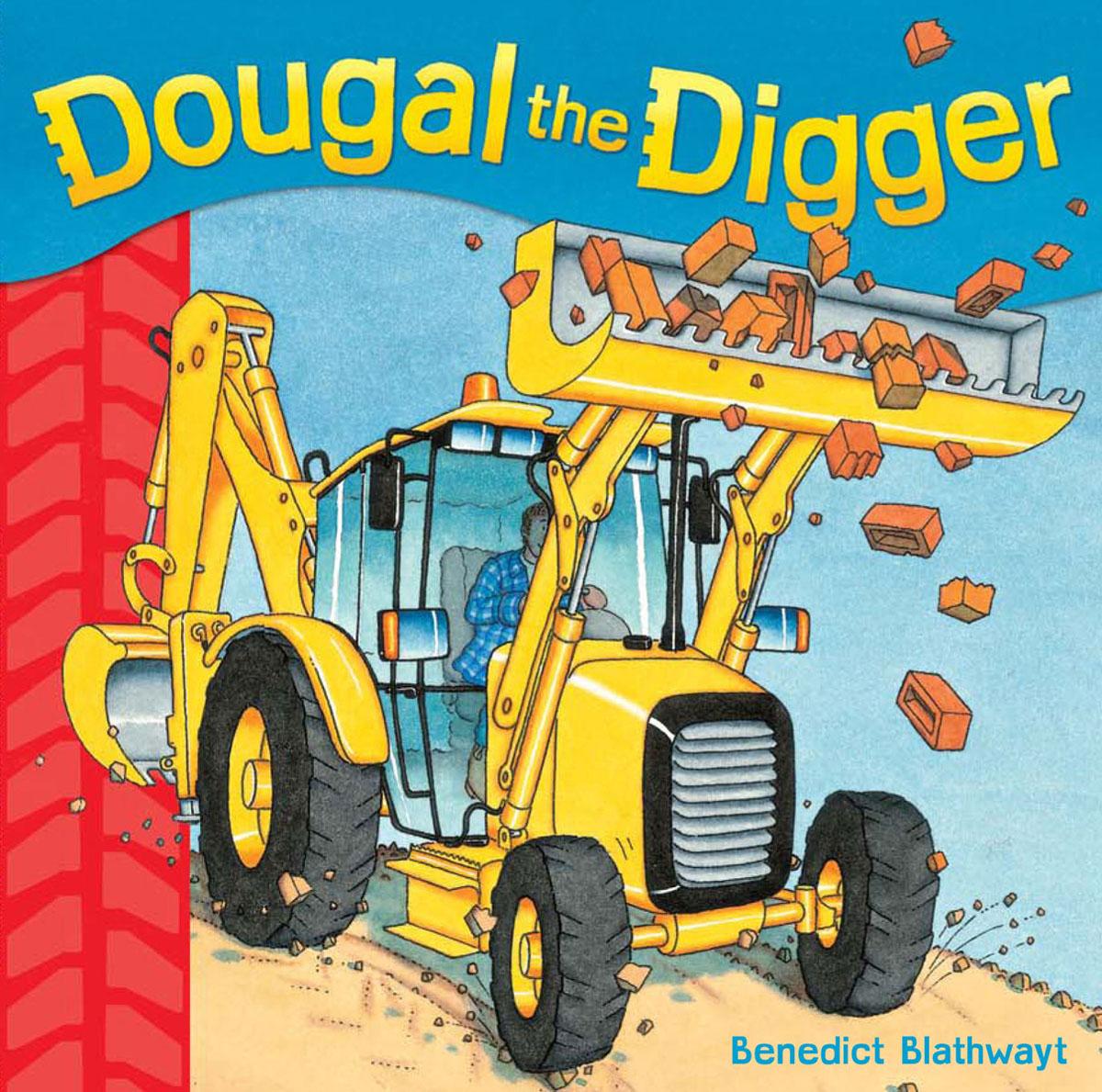 Blathwayt, Benedict Dougal the Digger blathwayt benedict dinosaur chase