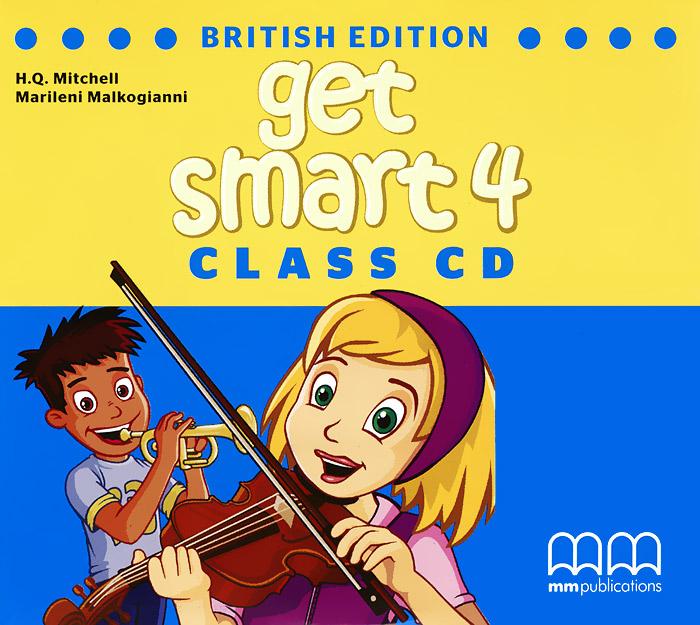 H. Q. Mitchell, Marileni Malkogianni Get Smart 4: Class CD (аудиокурс на 2 CD) h q mitchell marileni malkogianni funny phonics 2 activity book cd rom