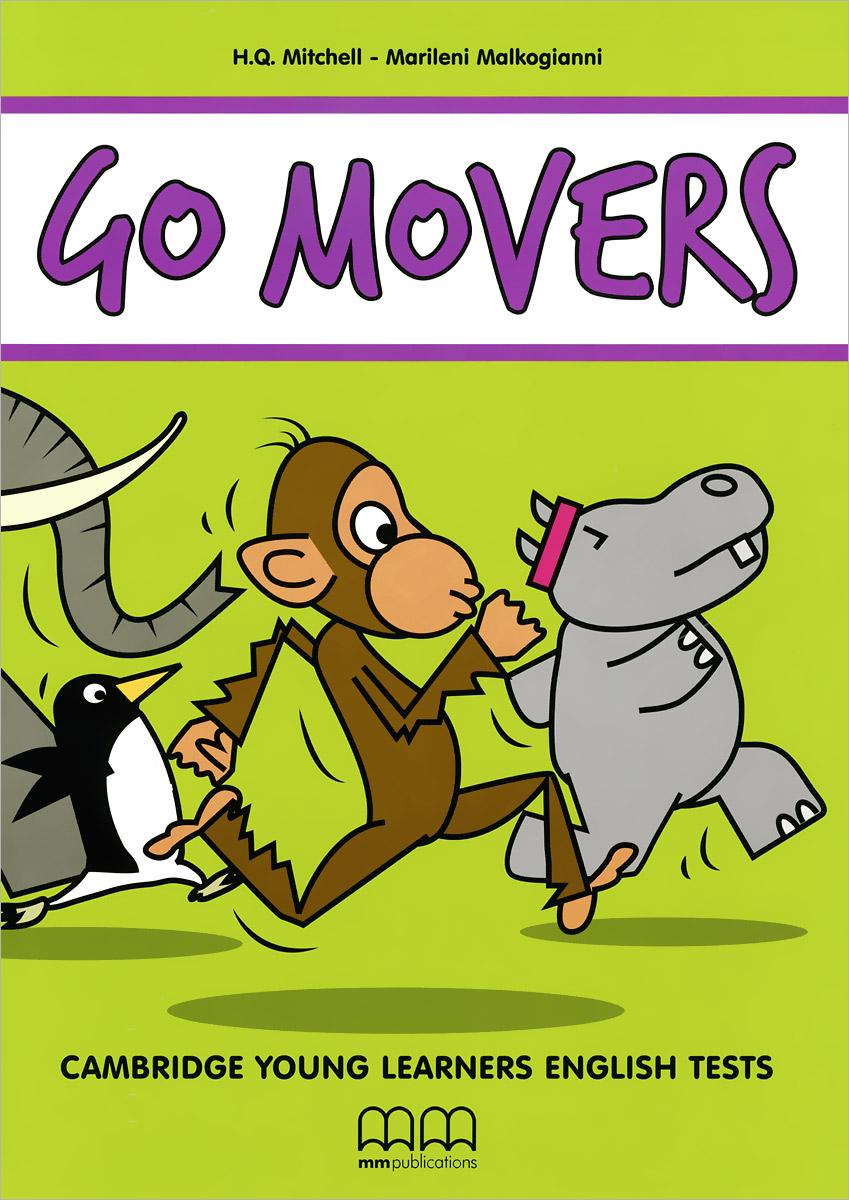 H. Q. Mitchell, Marileni Malkogianni Go Movers (+ 2 CD) h q mitchell marileni malkogianni funny phonics 2 activity book cd rom