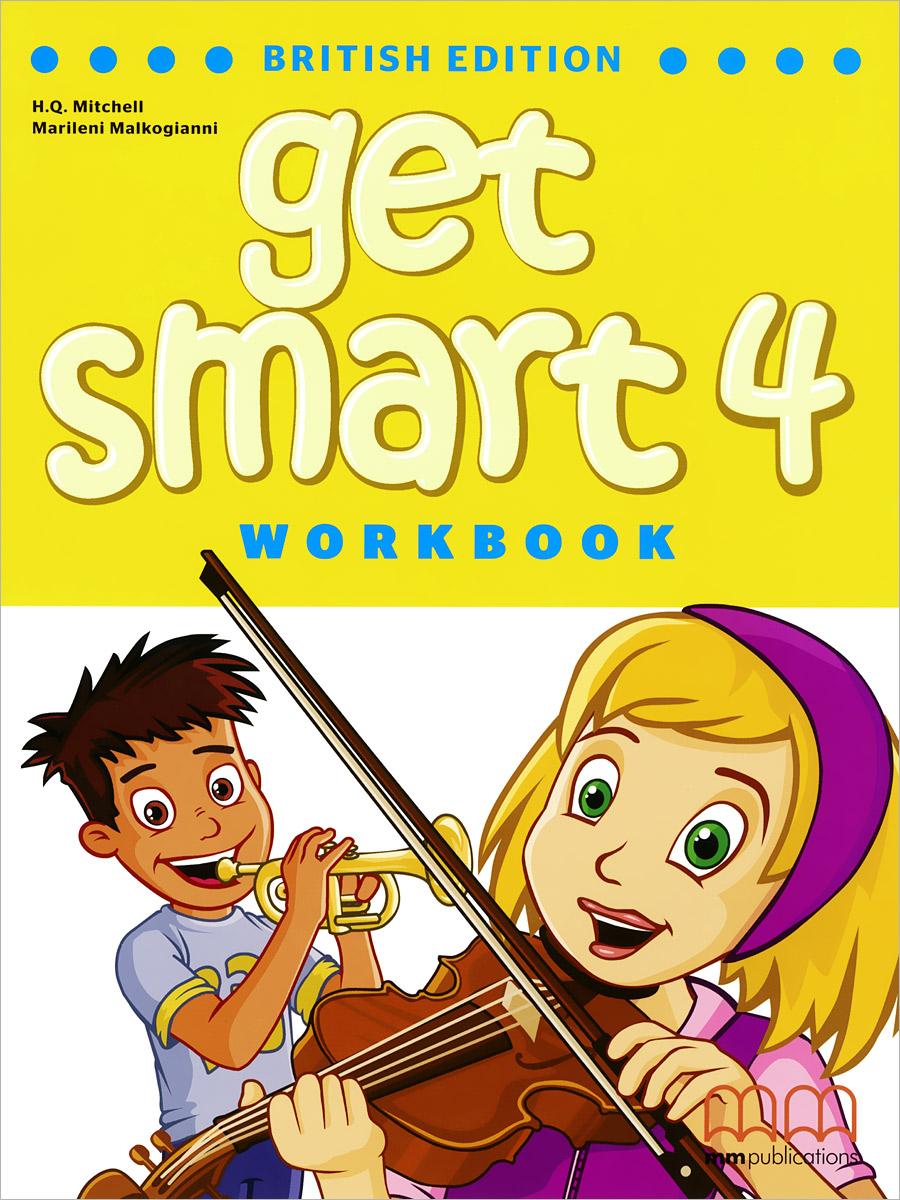 H. Q. Mitchell, Marileni Malkogianni Get Smart 4: Workbook (+ CD) h q mitchell marileni malkogianni funny phonics 2 activity book cd rom