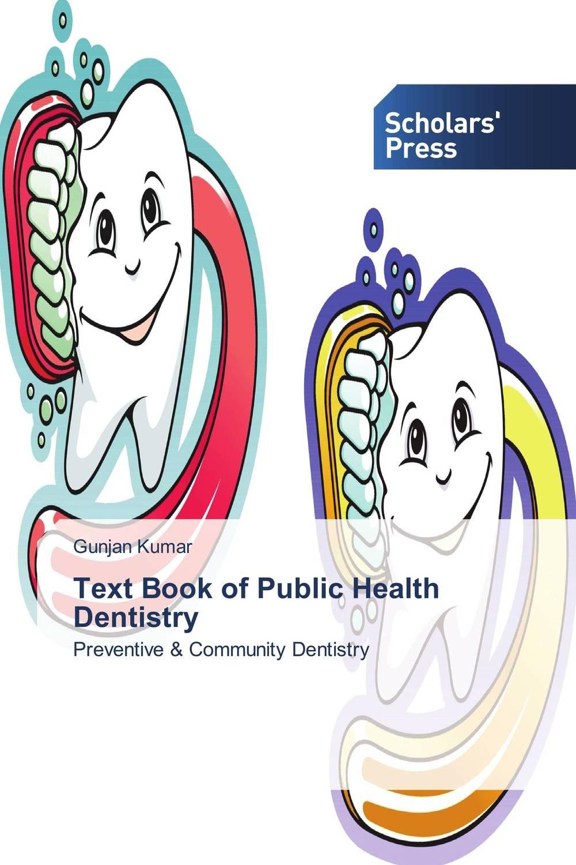 Gunjan Kumar Text Book of Public Health Dentistry rakesh kumar khandal geetha seshadri and gunjan suri novel nanocomposites for optical applications