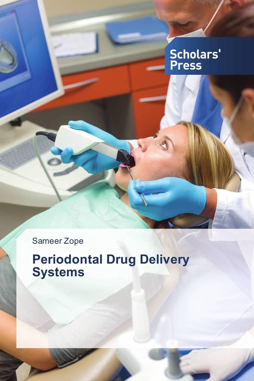 Sameer Zope Periodontal Drug Delivery Systems dr shaila v kothiwale and dr mahesh neurgaonkar local drug delivery in periodontics