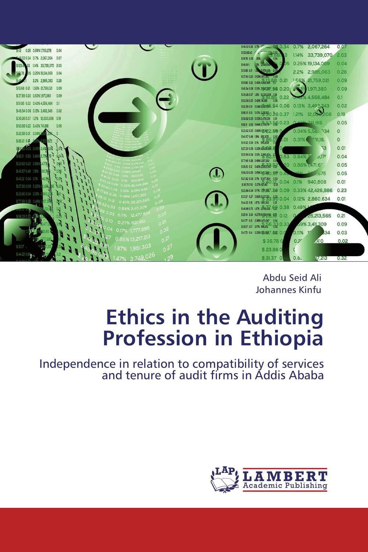Ethics in the Auditing Profession in Ethiopia