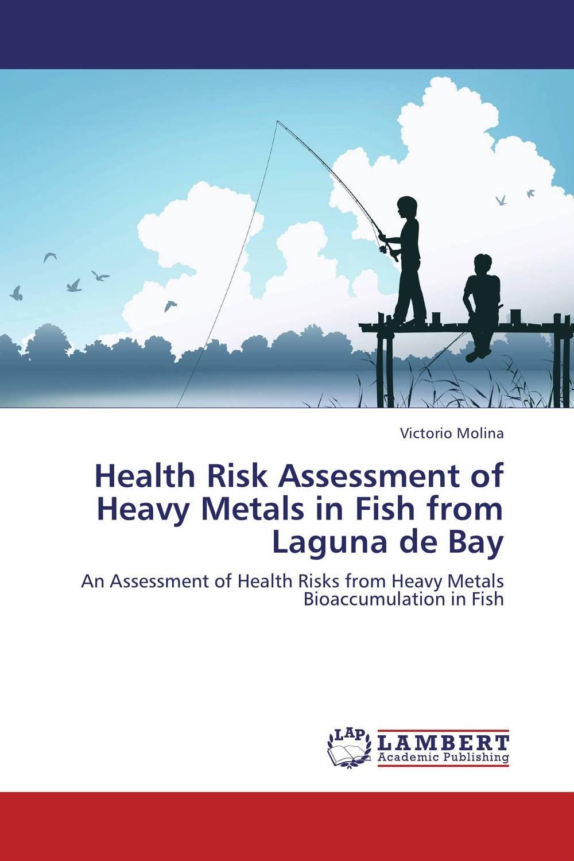 Victorio Molina Health Risk Assessment of Heavy Metals in Fish from Laguna de Bay rakesh kumar assessment of heavy metals co ni