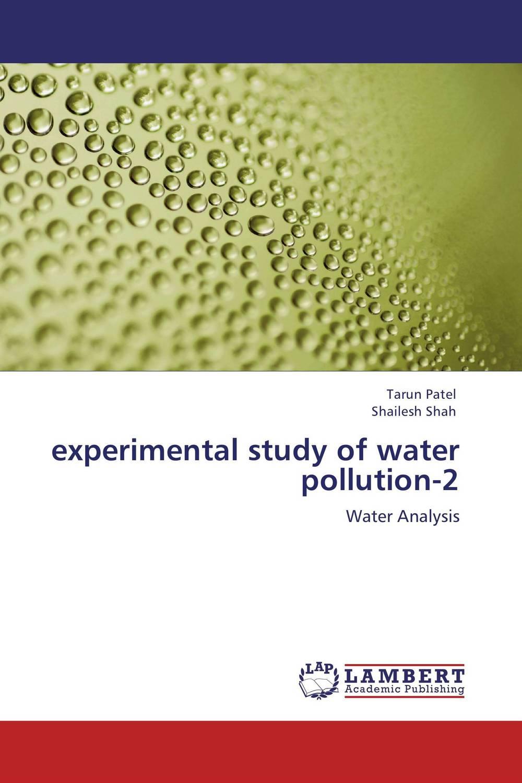 Tarun Patel and Shailesh Shah experimental study of water pollution-2