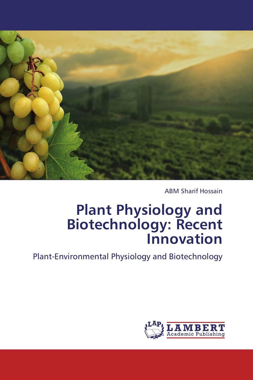 ABM Sharif Hossain Plant Physiology and Biotechnology: Recent Innovation abm sharif hossain and fusao mizutani dwarfing peach trees grafted on vigorous rootstocks