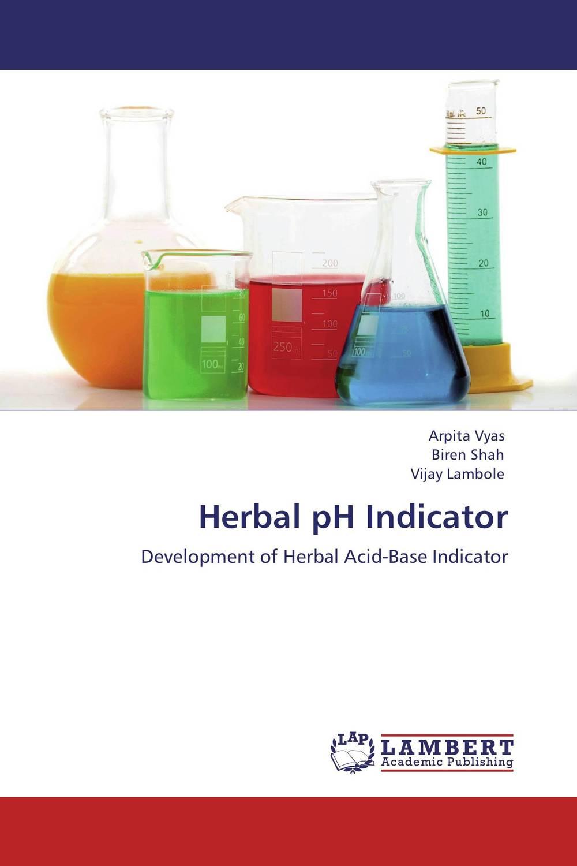 Arpita Vyas,Biren Shah and Vijay Lambole Herbal pH Indicator vrunda shah and vipul shah herbal therapy for liver disease