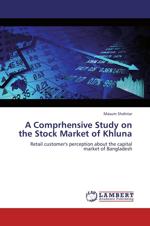 Masum Shahriar. A Comprhensive Study on the Stock Market of Khluna
