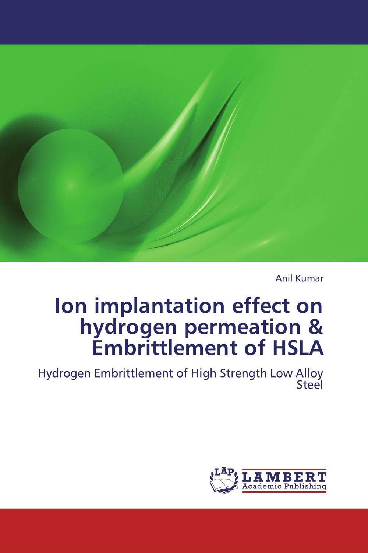 ANIL KUMAR Ion implantation effect on hydrogen permeation & Embrittlement of HSLA shalini purwar shanthy sundaram and anil kumar molecular mechanism of plant resistance wheat fungal interaction