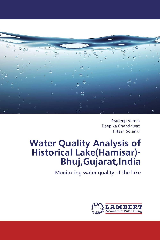 Pradeep Verma,Deepika Chandawat and Hitesh Solanki Water Quality Analysis of Historical Lake(Hamisar)- Bhuj,Gujarat,India deepika singh and amita verma floating drug delivery system a novel technology