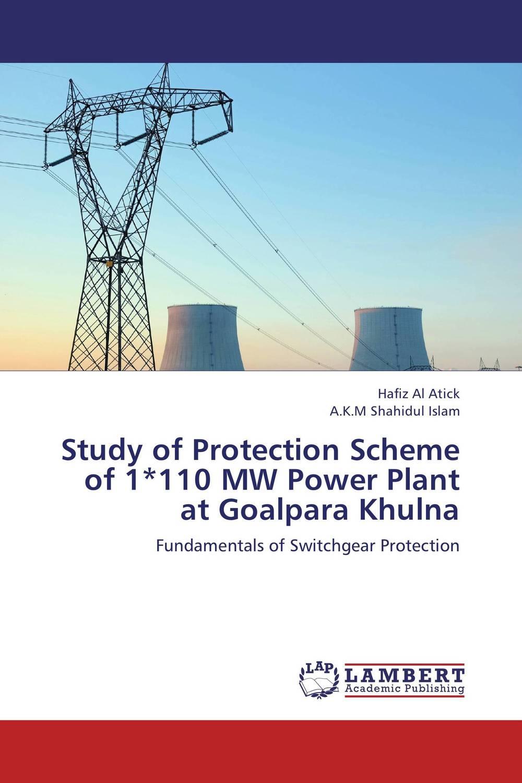 Hafiz Al Atick and A.K.M Shahidul Islam Study of Protection Scheme of 1*110 MW Power Plant at Goalpara Khulna  nakib ibne omar nigar sultana and md shahidul islam determination of photolytic degradation of angenta®