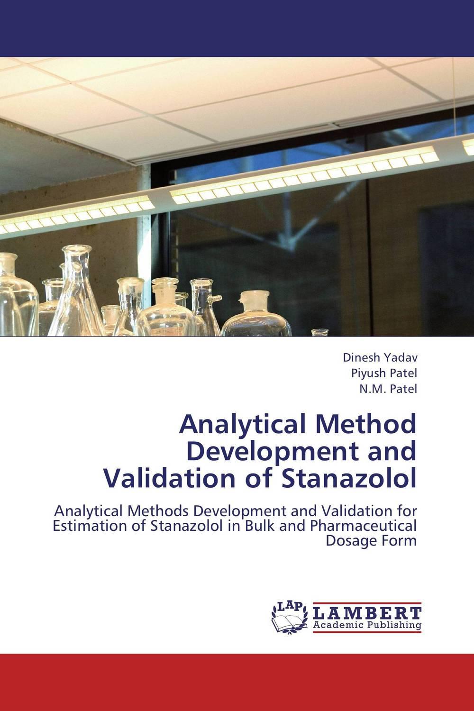 Dinesh Yadav,Piyush Patel and N.M. Patel Analytical Method Development and Validation of Stanazolol  kandarp m patel paresh u patel and bhanubhai n suhagia method development for analysis of anti diabetic combination