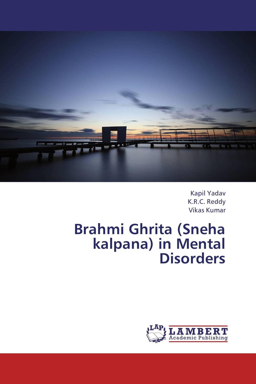 Kapil Yadav,K.R.C. Reddy and Vikas Kumar Brahmi Ghrita (Sneha kalpana) in Mental Disorders ranju bansal rakesh yadav and gulshan kumar asthma molecular basis and treatment approaches