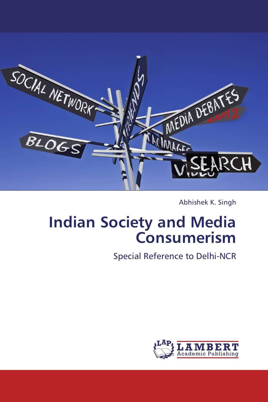 Abhishek K. Singh Indian Society and Media Consumerism abhishek kumar sah sunil k jain and manmohan singh jangdey a recent approaches in topical drug delivery system