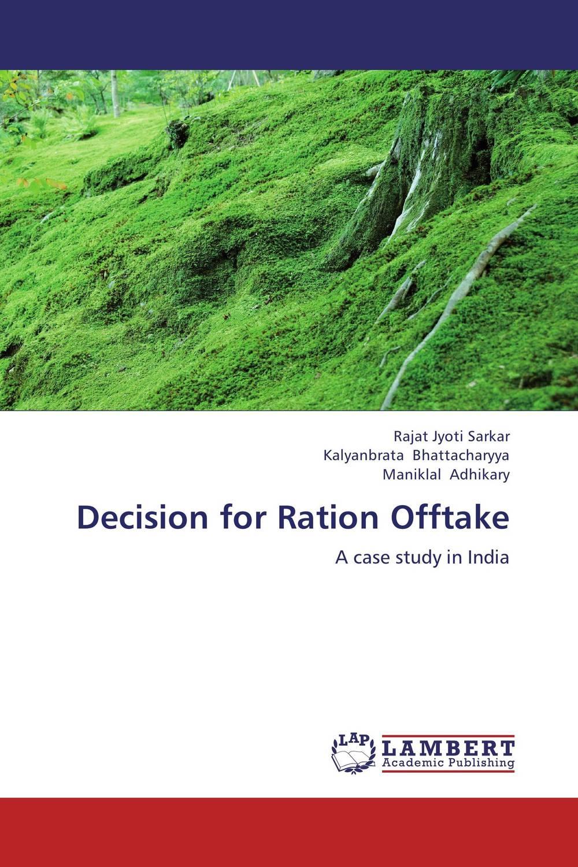 Rajat Jyoti Sarkar,Kalyanbrata Bhattacharyya and Maniklal Adhikary Decision for Ration Offtake rajat sareen shiv kumar sareen and ruchika jaswal non carious cervical lesions