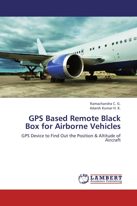 Ramachandra C. G. and Adarsh Kumar H. K. GPS Based Remote Black Box for Airborne Vehicles new rdf900 915mhz long range radio modem remote data transceiver for apm pix pixhawk flight controller