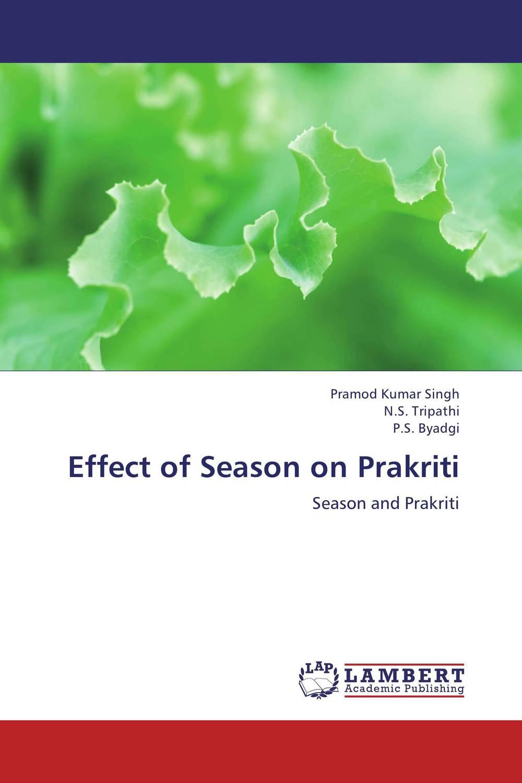Pramod Kumar Singh,N.S. Tripathi and P.S. Byadgi Effect of Season on Prakriti atamjit singh pal paramjit kaur khinda and amarjit singh gill local drug delivery from concept to clinical applications