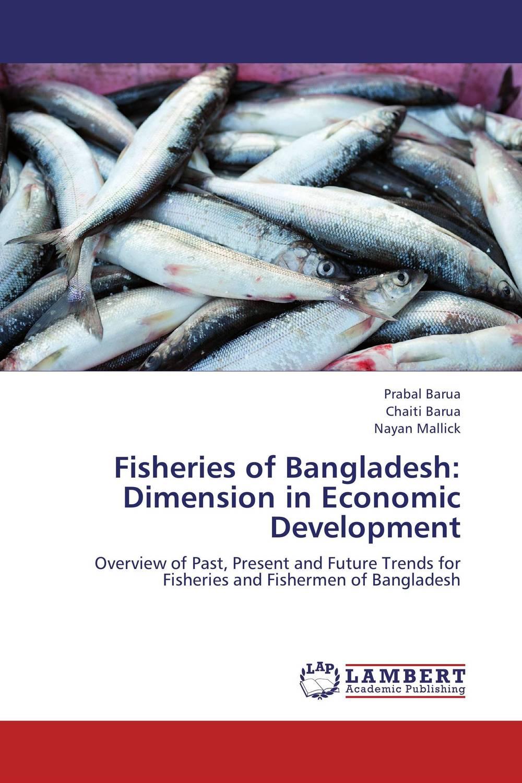 Fisheries of Bangladesh: Dimension in Economic Development сотовый телефон asus zenfone go zb450kl 8gb yellow