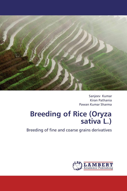 SANJEEV KUMAR,Kiran Pathania and Pawan Kumar Sharma Breeding of Rice (Oryza sativa L.) rakesh kumar dubey and hari har ram bottlegourd breeding