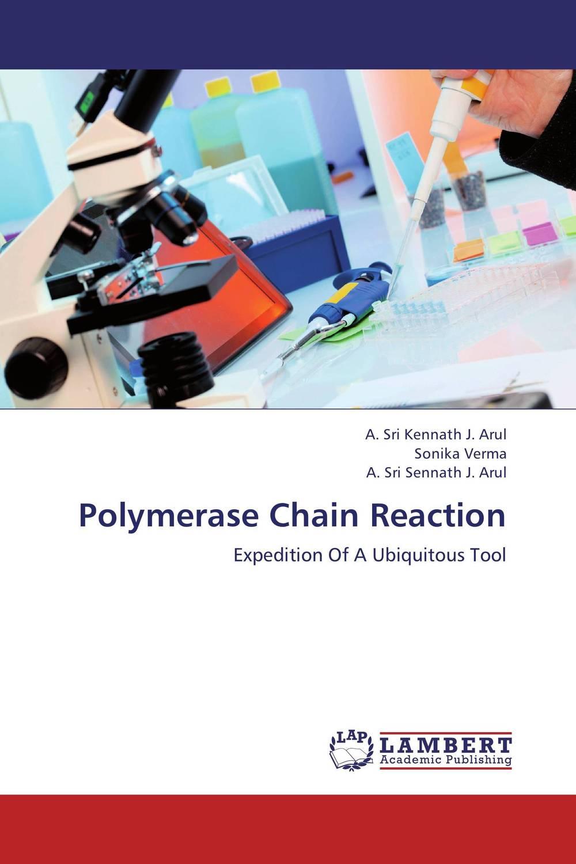 A. Sri Kennath J. Arul,Sonika Verma and A. Sri Sennath J. Arul Polymerase Chain Reaction paramjit singh and kennath j arul temporomandibular joint in health and disorders