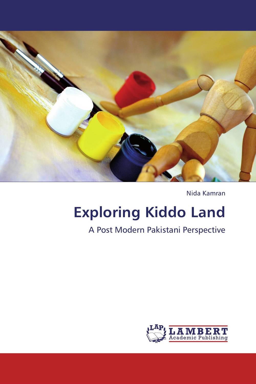 Nida Kamran Exploring Kiddo Land bonnie j ploger exploring animal behavior in laboratory and field
