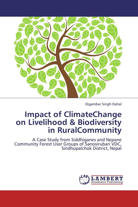 Digambar Singh Dahal Impact of ClimateChange on Livelihood & Biodiversity in RuralCommunity santosh kumar singh biodiversity assessment in ocimum using molecular markers