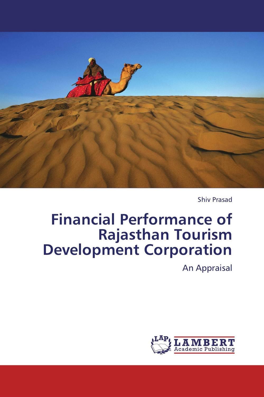 Shiv Prasad Financial Performance of Rajasthan Tourism Development Corporation rajat sareen shiv kumar sareen and ruchika jaswal non carious cervical lesions