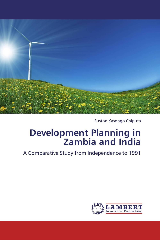 Development Planning in Zambia and India трехфазный стабилизатор напряжения энергия voltron 20000 3d 20 ква