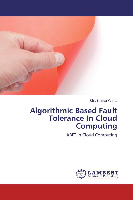 Shiv Kumar Gupta Algorithmic Based Fault Tolerance In Cloud Computing rajat sareen shiv kumar sareen and ruchika jaswal non carious cervical lesions