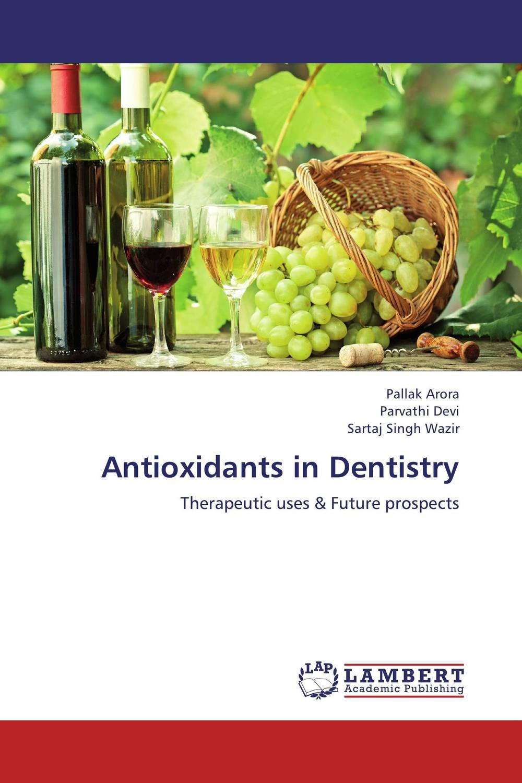 Pallak Arora,Parvathi Devi and Sartaj Singh Wazir Antioxidants in Dentistry bhawna arora mridul mahajan and vineet inder singh khinda multidisciplinary team approach to cleft lip and palate management