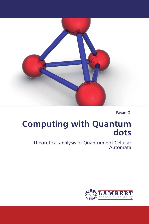 Computing with Quantum dots велосипед dewolf trx 300 2017