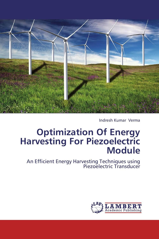 Optimization Of Energy Harvesting For Piezoelectric Module parker перьевая ручка parker s0690410
