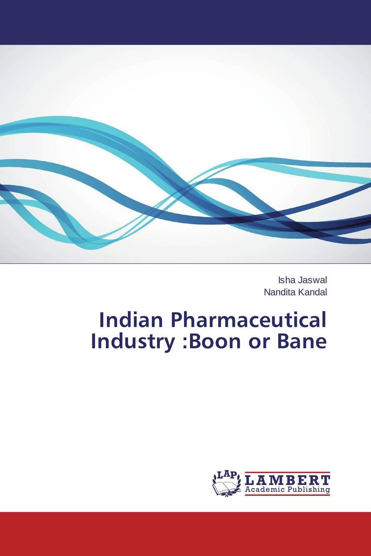 Isha Jaswal and Nandita Kandal Indian Pharmaceutical Industry :Boon or Bane rajat sareen shiv kumar sareen and ruchika jaswal non carious cervical lesions