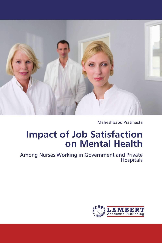 Maheshbabu Pratihasta Impact of Job Satisfaction on Mental Health kavita bhatnagar amarjit singh and kalpana srivastava job satisfaction among medical teachers