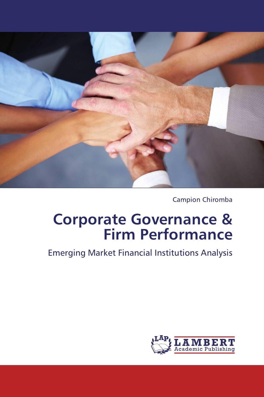 где купить  Corporate Governance & Firm Performance  по лучшей цене