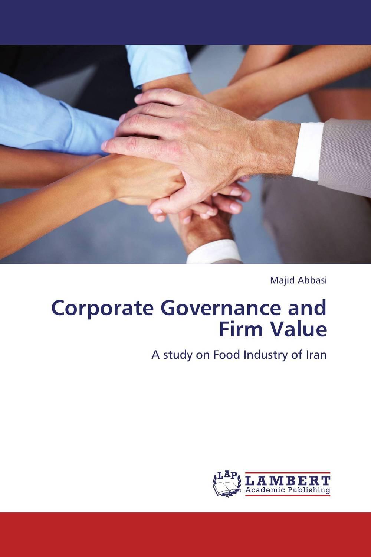 где купить  Corporate Governance and Firm Value  по лучшей цене