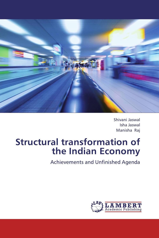 Shivani Jaswal,Isha Jaswal and Manisha Raj Structural transformation of the Indian Economy rajat sareen shiv kumar sareen and ruchika jaswal non carious cervical lesions