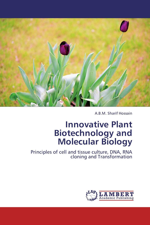 A.B.M. Sharif Hossain Innovative Plant Biotechnology and Molecular Biology abm sharif hossain and fusao mizutani dwarfing peach trees grafted on vigorous rootstocks