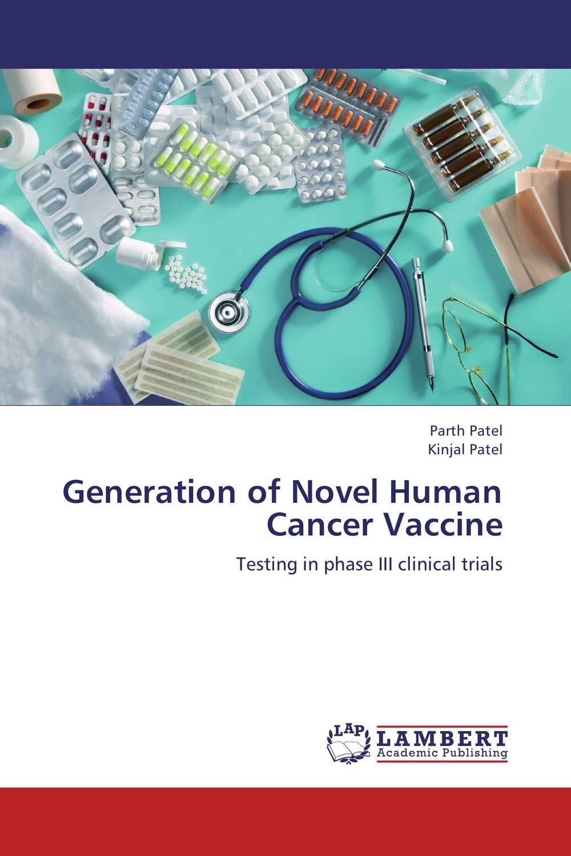 Parth Patel and Kinjal Patel Generation of Novel Human Cancer Vaccine  kunjankumar patel rajesh patel and vipul patel aristolochia indica a novel herbal on k562 cancer cells