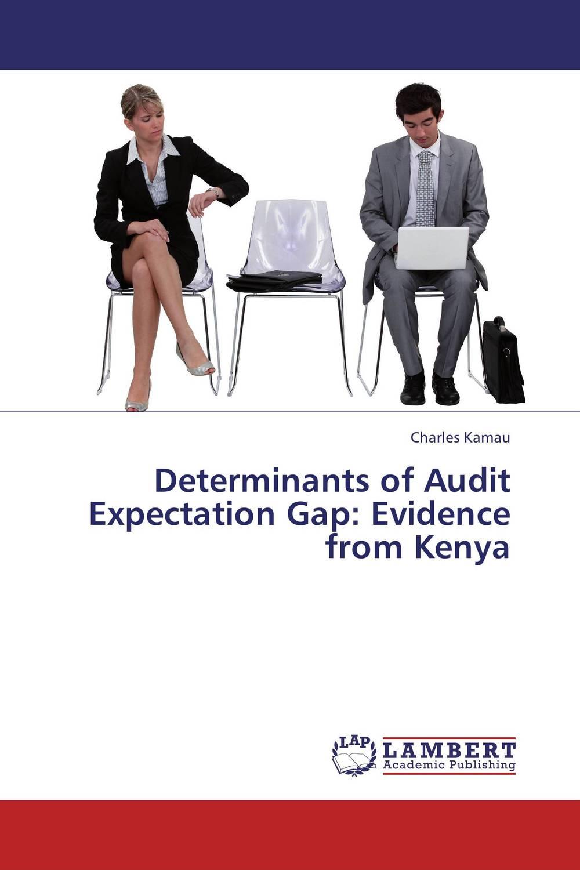 Determinants of Audit Expectation Gap: Evidence from Kenya