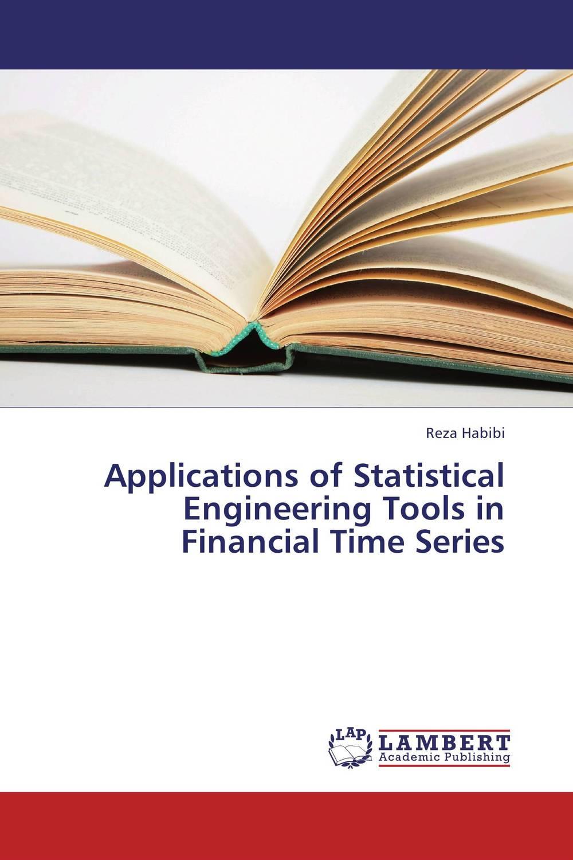 Reza Habibi Applications of Statistical Engineering Tools in Financial Time Series фиалки абсолют habibi