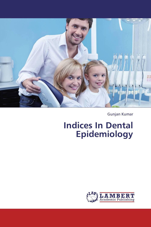 Gunjan Kumar Indices In Dental Epidemiology rakesh kumar khandal geetha seshadri and gunjan suri novel nanocomposites for optical applications