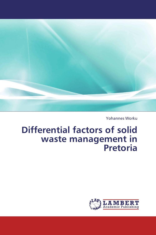 Differential factors of solid waste management in Pretoria