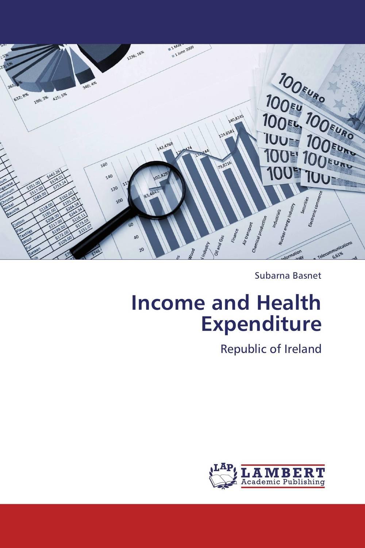 Subarna Basnet Income and Health Expenditure ogonna anaekwe and uzochukwu amakom health expenditure health outcomes and economic development