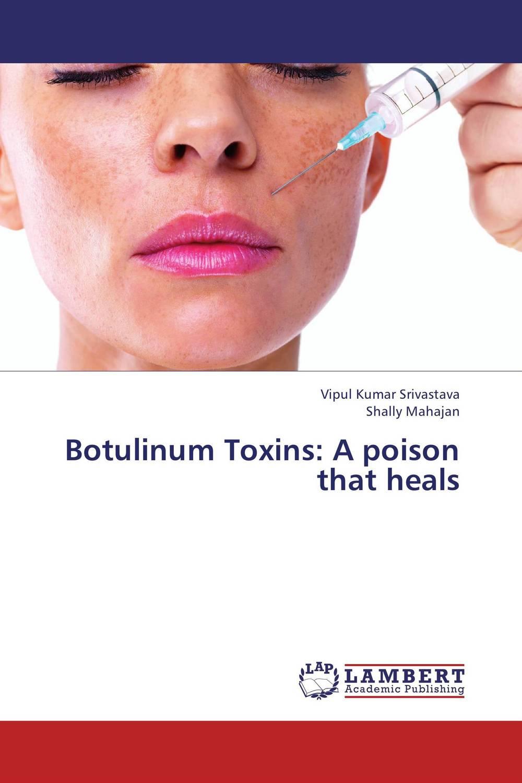 Vipul Kumar Srivastava and Shally Mahajan Botulinum Toxins: A poison that heals vinod kumar singh c p srivastava and santosh kumar genetics of slow rusting resistance in field pea
