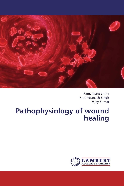 Ramankant Sinha,Narendranath Singh and Vijay Kumar Pathophysiology of wound healing santosh kumar singh biodiversity assessment in ocimum using molecular markers
